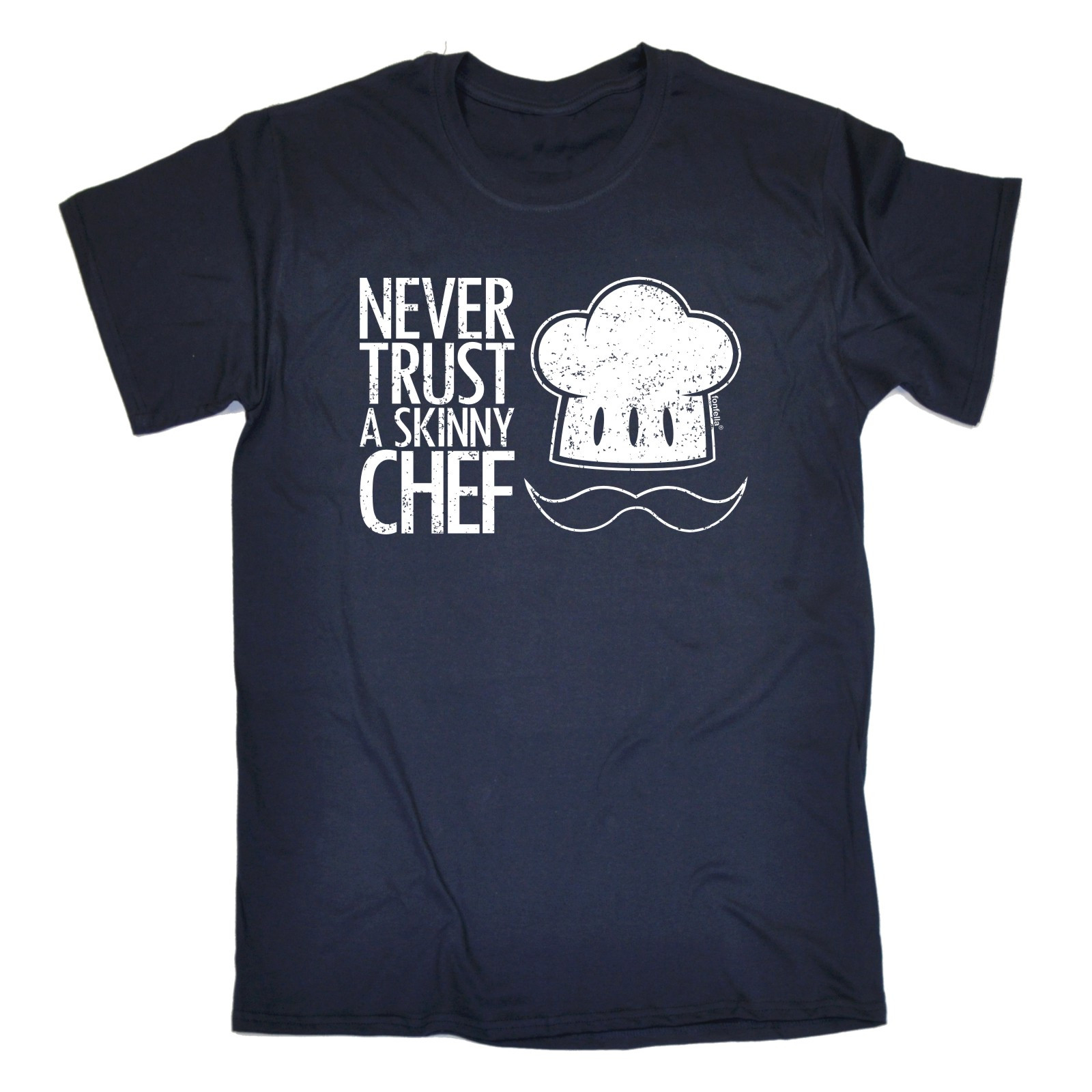 a1e3e5ca529 NEVER TRUST A SKINNY CHEF T SHIRT kitchen cook accessories funny birthday  gift T Shirt Summer Style Fashion Men T Shirt-in T-Shirts from Men s  Clothing on ...