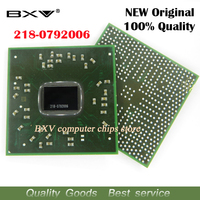 218 0792006 218 0792006 100 New Original BGA Chipset For Laptop Free Shipping