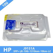 10 teile/los J9151A HP X132 SFP + 10G LR SFP + Optic Modul 1310nm 10 km DDM LC Stecker brauchen mehr bilder, bitte kontaktieren sie mich