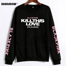 XUANSHOW Unisex Lovers Clothes Korean BLACKPINK KILL THIS LOVE Album Letters Sweatshirt Man Woman Pullover Sudadera Mujer(China)