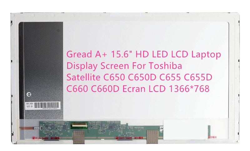 Gread A+ 15.6 HD LED LCD Laptop Display Screen For Toshiba Satellite C650 C650D C655 C655D C660 C660D Ecran LCD 1366*768 original new laptop led lcd screen panel touch display matrix for hp 813961 001 15 6 inch hd b156xtk01 v 0 b156xtk01 0 1366 768