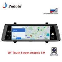 Podofo V6 Car Dvrs 10 Touch Android GPS Navigators FHD 1080P Video Recorder Dual Lens Camera