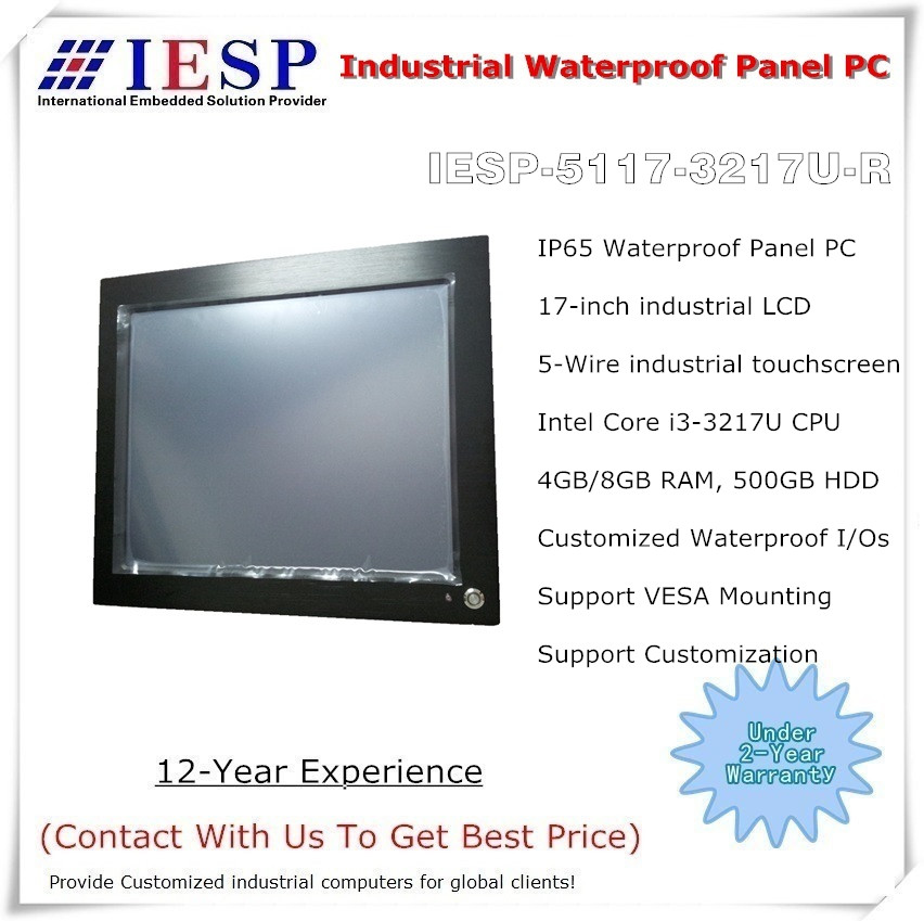 17 Inch IP65 Waterproof Panel PC, Core I3-3217 CPU,4GB RAM ,500GB HDD, 5-w Touchscreen, Provide Custom Design Services