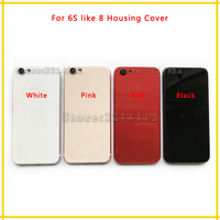 New Back Housing Cover Battery Cover Rear Door Chassis Frame For Iphone 6S Like 8 Or