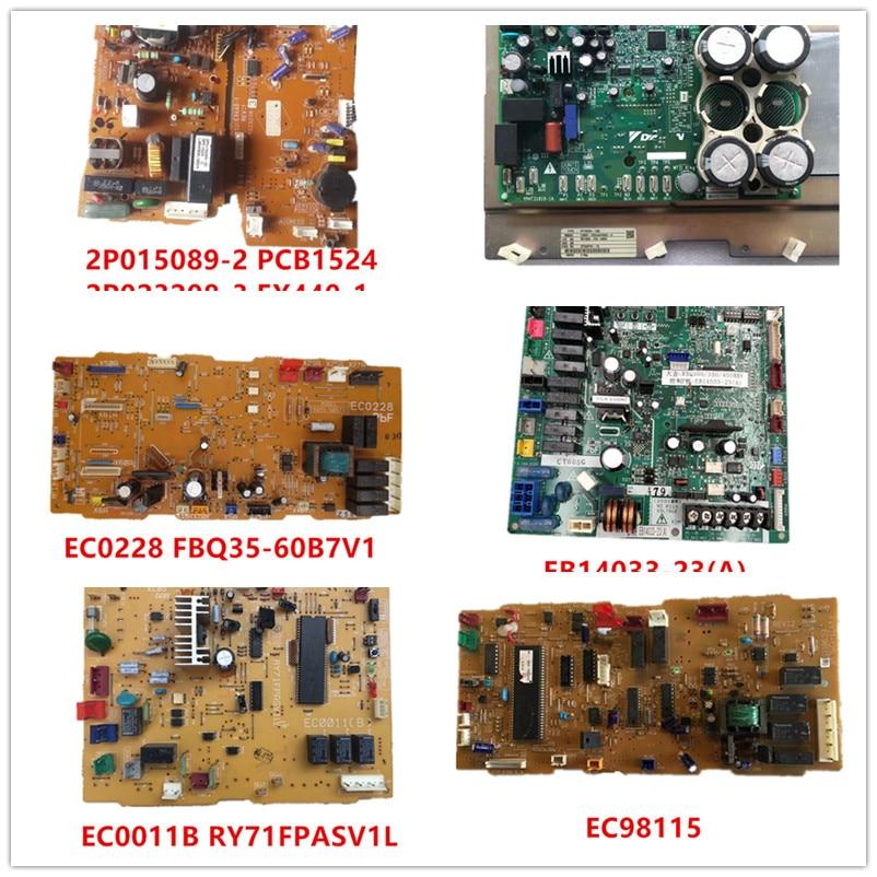 2P015089-2 PCB1524   2P023208-3 EX440-1  PC15020-1  EC0228 FBQ35-60B7V1  EB14033-23(A)  EC0011B RY71FPASV1L  EC98115 Good Work