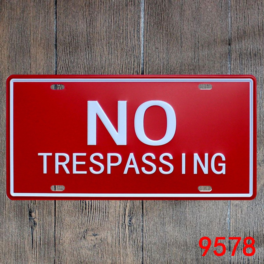 Car number  NO TRESPASSING  License Plates plate Vintage Metal tin sign Wall art craft painting 15x30cm