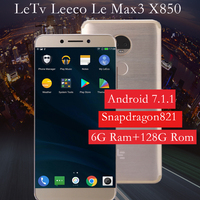Original Letv LeEco Le 6G 128G Max 3 X850 Cellphone 4G LTE Mobile Phone Snapdragon 821