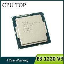 إنتل زيون E3 1220 V3 3.1GHz 8MB 4 النواة SR154 LGA1150 وحدة المعالجة المركزية المعالج