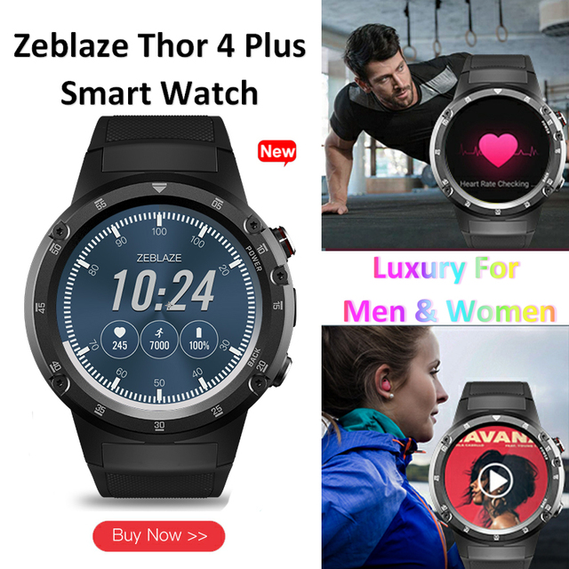 Zeblaze THOR 4 Plus Android Smart Watch 4G Global Bands GPS/GLONASS Quad Core SmartWatch Offline Music Wristwatch For Men Women