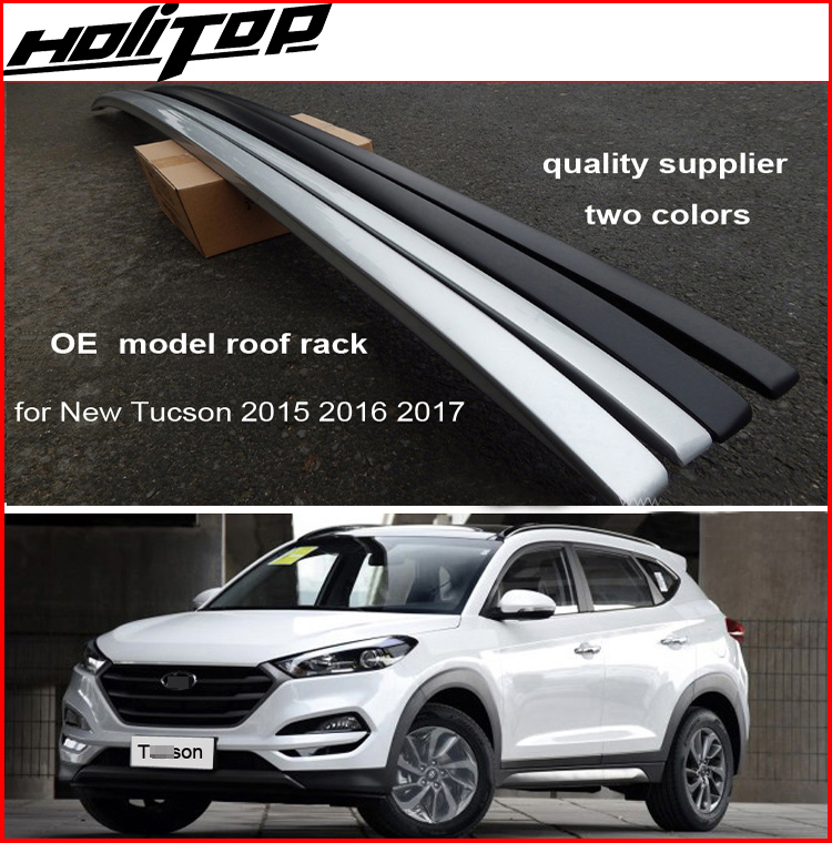 new arrival OE roof rack roof rail luggage rack for Hyundai New Tucson 2015-2018,silver&black,two choices,free shipping to Asia free shipping fiesta hatchback high quality aluminum roof rack luggage rack punch free 1 3 m