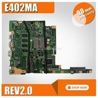 E402MA For ASUS E402MA E502MA Laptop motherboard E402MA mainboard REV2.0 integrated cpu onboard freeshipping 100% tested