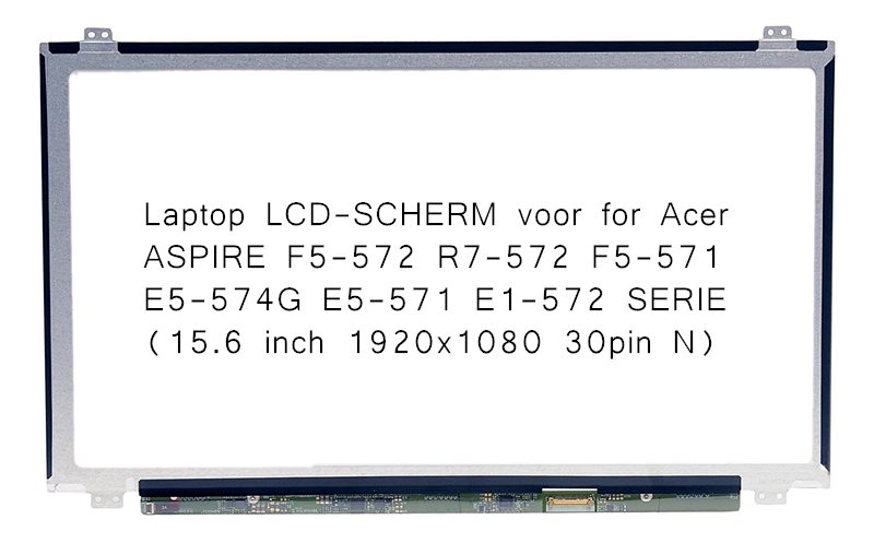 Laptop LCD-SCHERM voor for Acer ASPIRE F5-572 R7-572 F5-571 E5-574G E5-571 E1-572 SERIE (15.6 inch 1920x1080 30pin N) for acer aspire v3 772g notebook pc heatsink fan fit for gtx850 and gtx760m gpu 100% tested