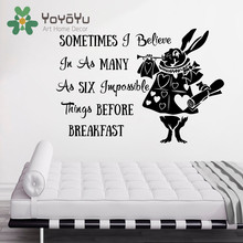 Sometimes I Believe In As Many Six Quote Alice in Wonderland Wall Stickerl Rabbit Vinyl Art Kids Bedroom Sticker NY-67
