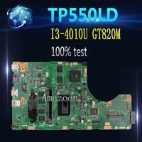 Amazoon TP550LD Laptop motherboard for ASUS TP550LD TP550LA TP550L TP550 Test original mainboard DDR3L 4G RAM I3 4010U GT820M