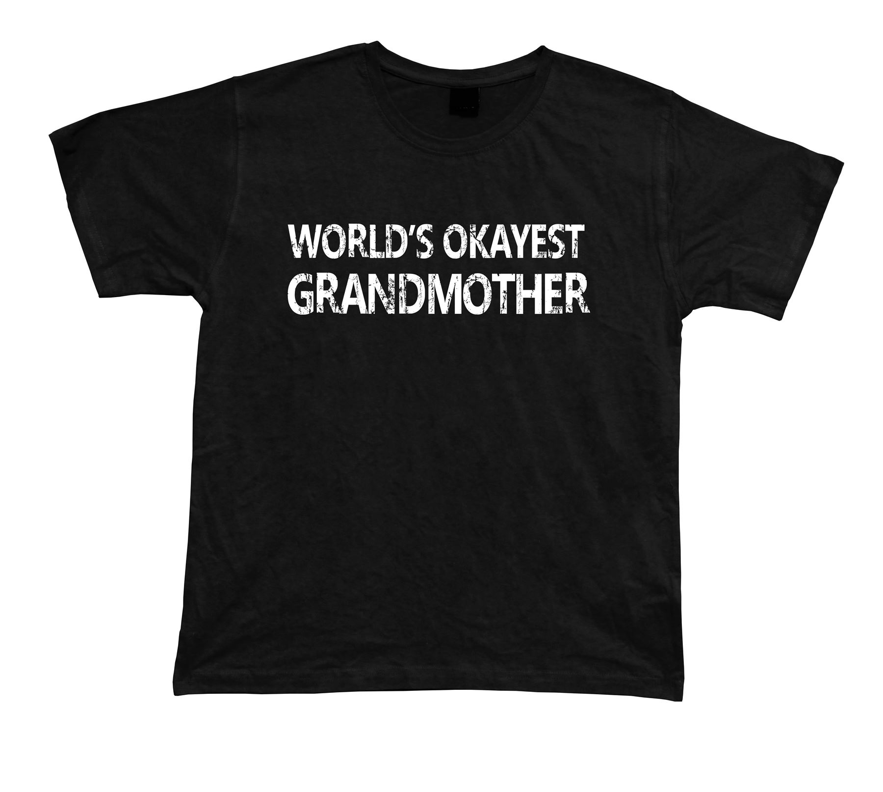 World 39 S Okayest Grandmother Awesome Best T Shirt Gift Idea