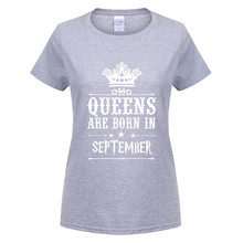 Omnitee Birthday Gift Queens Are Born In September Women T Shirt Cotton Short Sleeve Women Clohting Shirts Girl T-shirt OT-708(China)