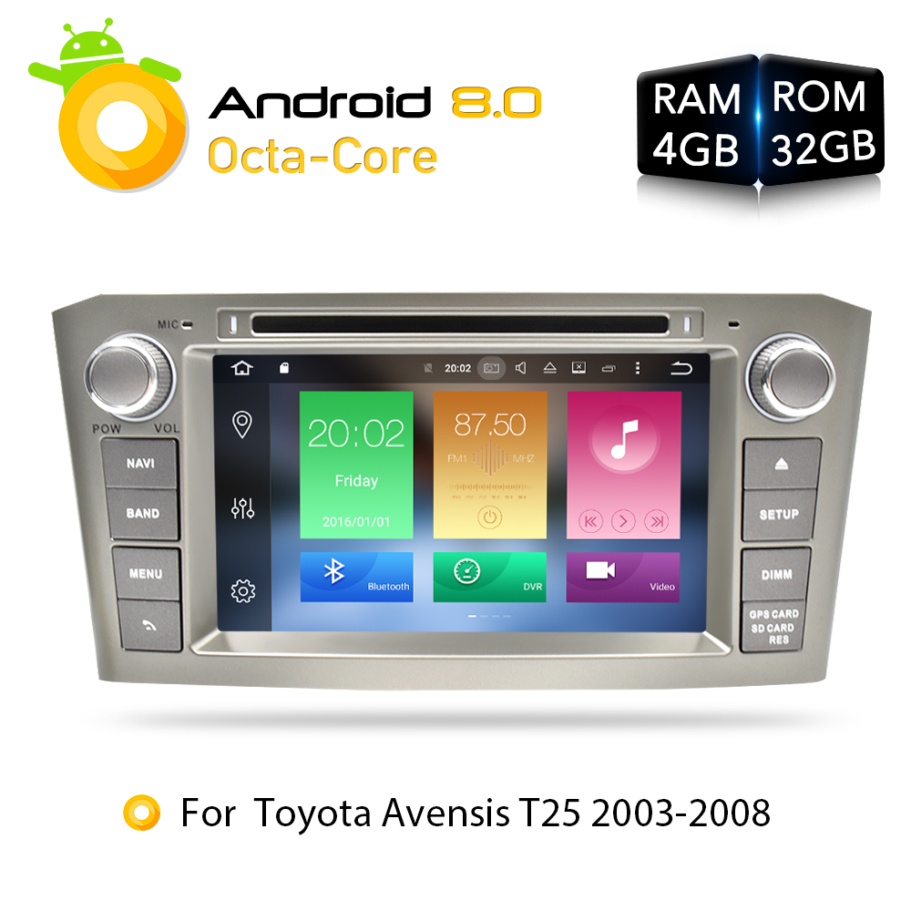 Android 8.0 4G RAM Car DVD Stereo Multimedia Headunit For Toyota Avensis/T25 2003-2008 Auto Radio GPS Navigation Video Audio