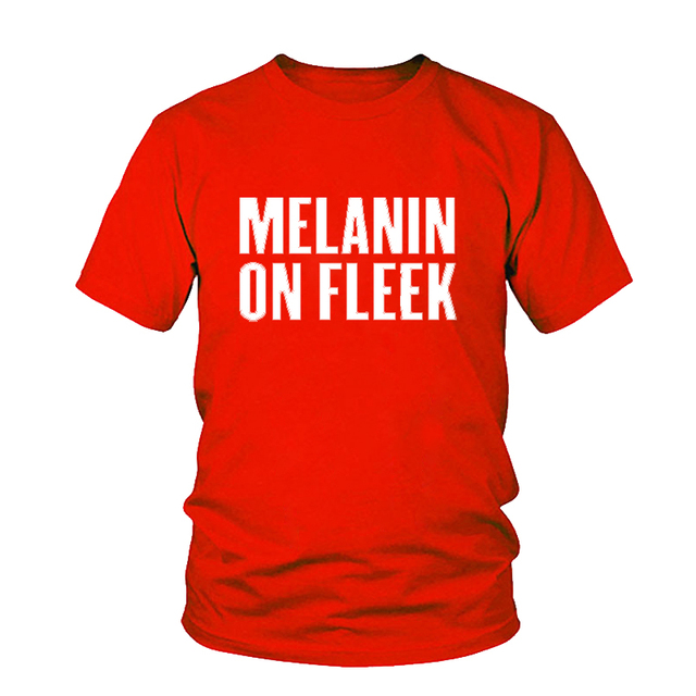 Melanin on FLEEK Letter Print T-Shirt Women Sexy Tops Fashion tees Casual t shirts Female Cotton Funny Tumblr Graphic tshirt