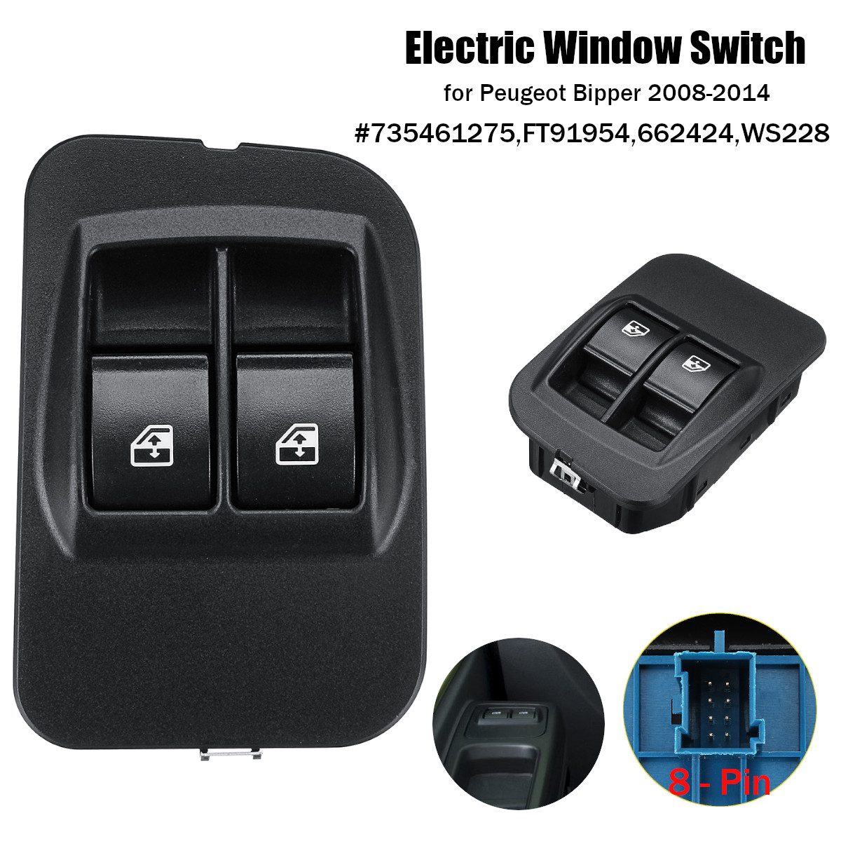 Electric Window Control Switch 4 Pin Fits Peugeot Bipper 2008-2014