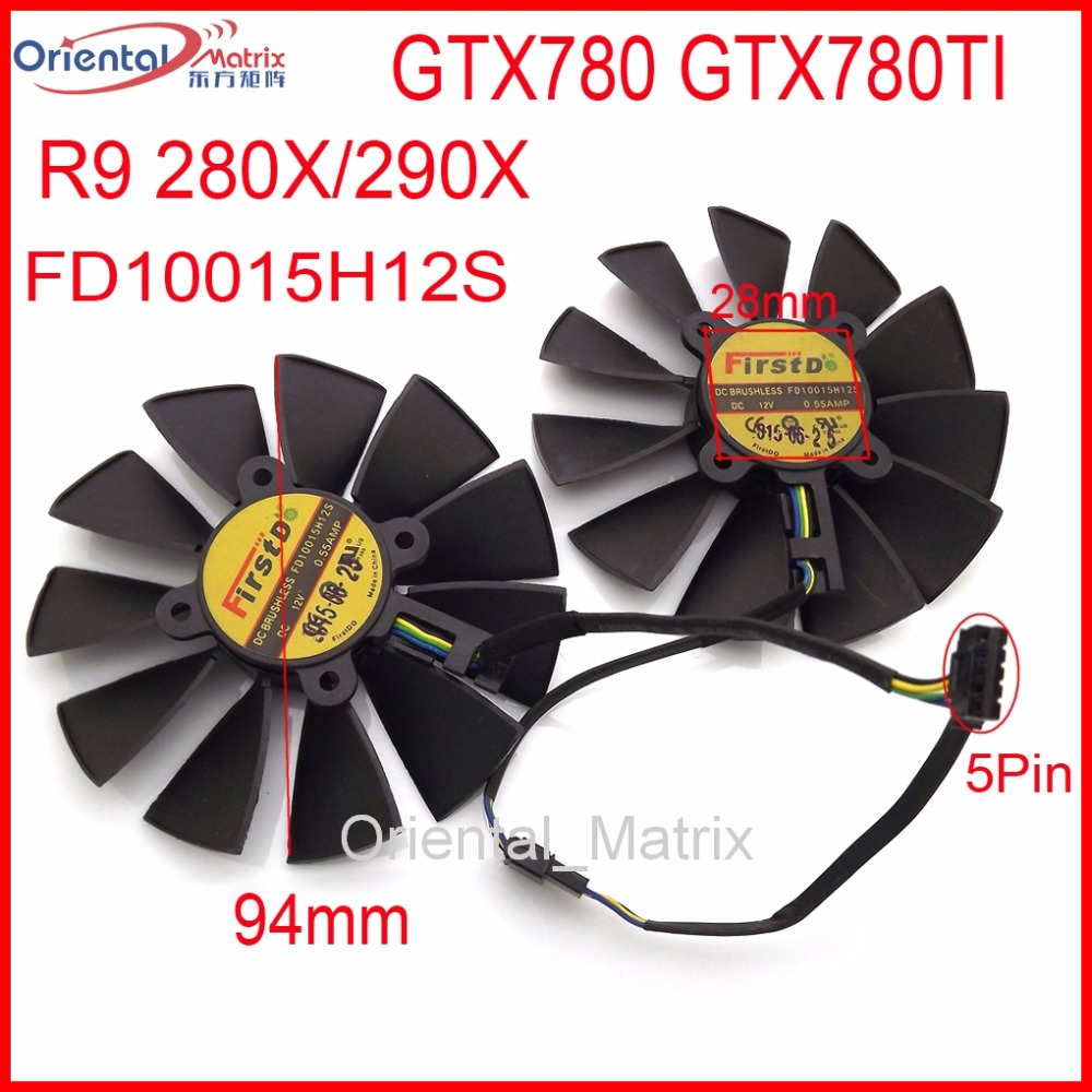 Free Shipping 2pcs/lot 12V 0.55A 94mm VGA Fan 28*28*28*28mm 5Pin For ASUS GTX780 GTX780TI R9 280X 290X Graphics Card Cooling Fan super bright h11 led car headlight bulbs h8 h9 auto lamp 50w 6500k csp chips automobile headlamp light