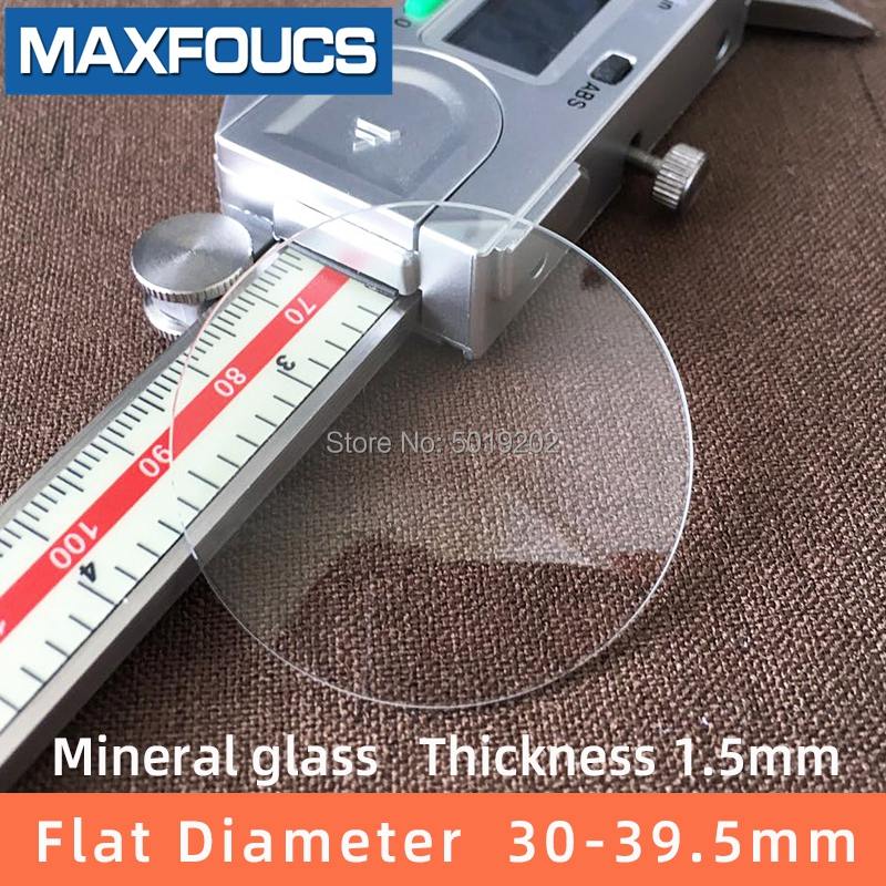 Watch Glass  Mineral Glass  Flat Thick 1.5 Mm Diameter  30mm ~ 39.5mm Transparent Crystal Watch Accessories, 1pieces