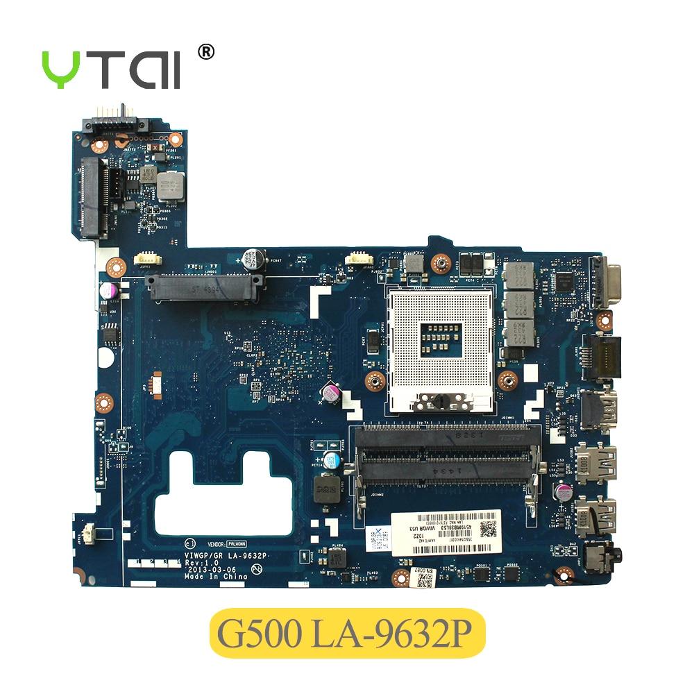 YTAI for Lenovo G500 laptop motherboard VIWGP/GR LA-9632P Rev:1.0 PGA989 HM76 USB3.0 FRU:90002834 mainboard 100% tested g500 motherboard ddr3 viwgp gr la 9632p ddr3 hm70 fit for lenovo g500 laptop motherboard tested 100% work