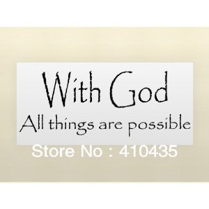 With God All Things Are Possible Vinyl Wall Quotes Stickers Vinyl