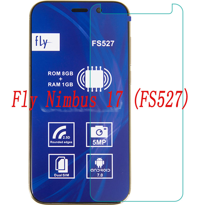Smartphone Tempered Glass  for Fly Nimbus 17 FS527  9H Explosion-proof Protective Film Screen Protector cover phone
