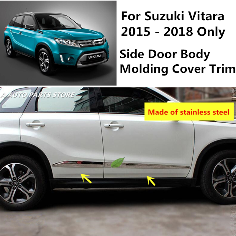 Accessories For Suzuki Vitara 2015 2016 2017 2018 Stainless Steel Side Door Body Molding Cover Trim 4PCS Bright style 2016 suzuki vitara 304 stainless steel body trim trim car styling 4pcs