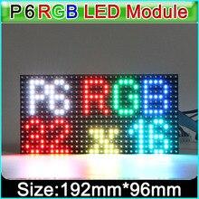 P6 w pełnym kolorowy moduł wyświetlacza LED, SMD 3in1 RGB P6 *** wyświetlacz LED moduł wideo, stała jazda 1/8 skanowania, 192*96mm