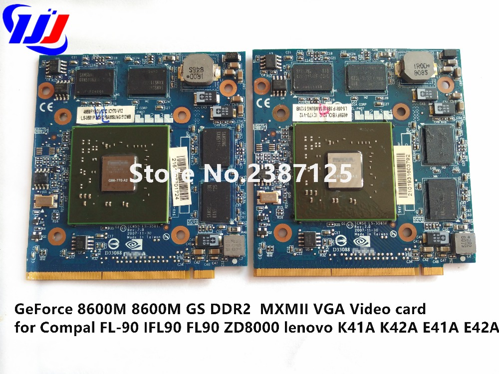 GeForce 8600M 8600M GS DDR2 MXMII VGA Video card for C o m p a l FL-90 IFL90 FL90 ZD8000 l e n o v o K41A K42A E41A E42A