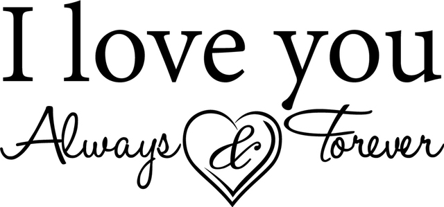 I love you always and forever vinyl wall decal quote sticker decor inspirational on wall decal