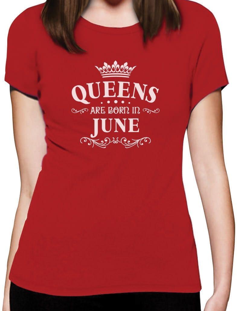 2019 Mode Kleding Vrouwen T-shirt Nieuwe 3d Gedrukt Cool Queens Zijn Geboren In Juni Merk Hoogwaardige Rijden Met Een Brullende Handel