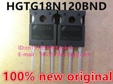 100% новый оригинальный импортированы G18N120BND HGTG18N120BND TO-247 транзисторы IGBT трубка 1200 В 54A