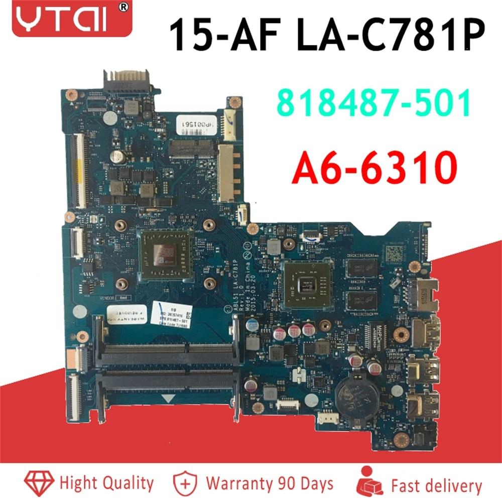 818487-501 15-AF Motherboard  for HP 15-AF Laptop Motherboard 818487-001 A6-6310 ABL51 LA-C781P  1GB GPU Fully Tested818487-501 15-AF Motherboard  for HP 15-AF Laptop Motherboard 818487-001 A6-6310 ABL51 LA-C781P  1GB GPU Fully Tested