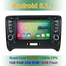 Quad Core HD 1024*600 Android 5.1 Reproductor de DVD Del Coche para Audi TT 2006 2007 2008 2009 2010 2011 2012 con GPS BT De Radio WiFi