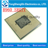 B960 SR07V CPU 2 2G 2M Processor For I3 I5 HM65 HM67 HM76 HM77 Chipset