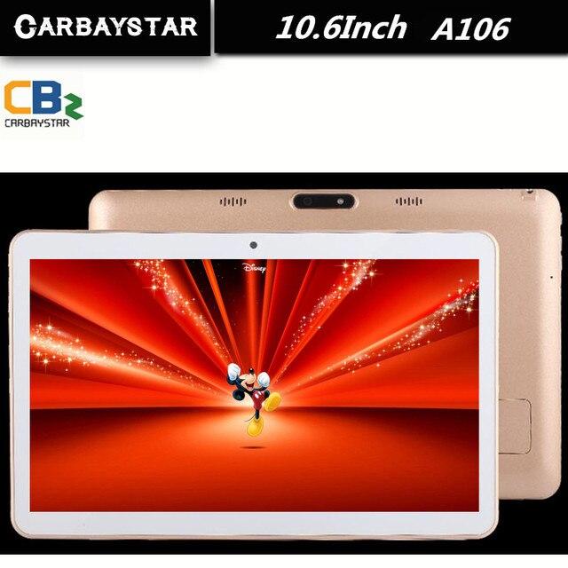 "CARBAYSTAR 10.6 дюймов Octa Ядро Smart android tablet pc 1366*768 экран IPS телефонный звонок Android 5.0 Планшетный компьютер A106 10.6"""