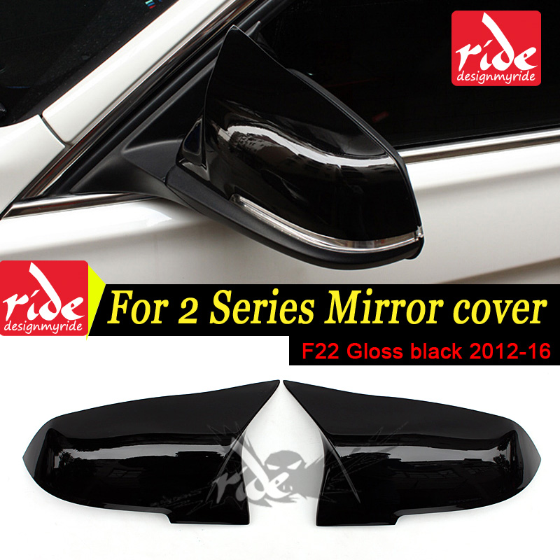 For BMW 2 Series F22 220i 030i 235i 228i 2012 2016 M Style High quality ABS Gloss Black Rear View Mirror Covers Cap Decoration