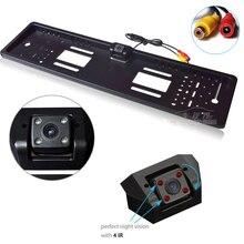 Универсальный CCD HD камера заднего вида Камера резервного копирования Обратный Камера Европейский кадр номерных знаков Ночное видение с 4 огни инфракрасный