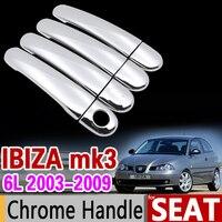 For Seat Ibiza MK3 6L 2003 2009 Chrome Handle Cover Trim Set 2004 2005 2006 2007
