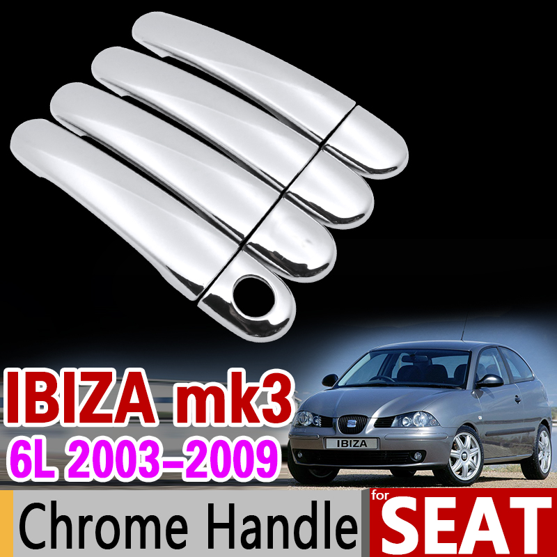 for Seat Ibiza MK3 6L 2003-2009 Chrome Handle Cover Trim Set 2004 2005 2006 2007 2008 Car Accessories Stickers Car Styling for suzuki splash 2007 2014 chrome handle cover trim set of 4door 2008 2009 2010 2011 2012 2013 accessories sticker car styling