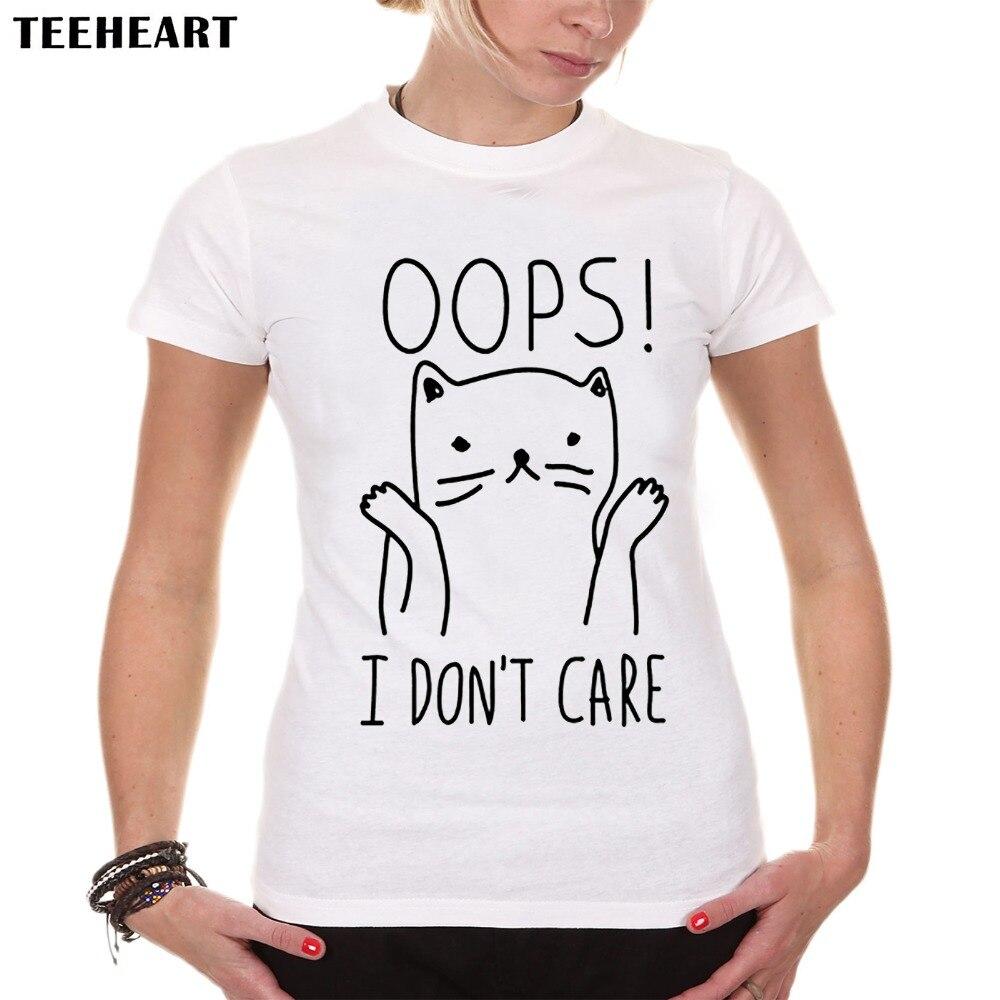 Design your own t shirt cheap uk - Teeheart I Don T Car Cat Print T Shirt Women Lovely Style Hot Sale Harajuku