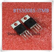 NEW 10PCS/LOT 10Pcs BTS50085-1TMB BTS50085 MARKING S50085B TO-220-7 IC