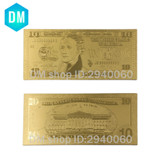 Горячая продажа 24k Золотая банкнота USD Позолоченные поддельные деньги 10 долларов коллекции банкнот 10 шт Бесплатная доставка