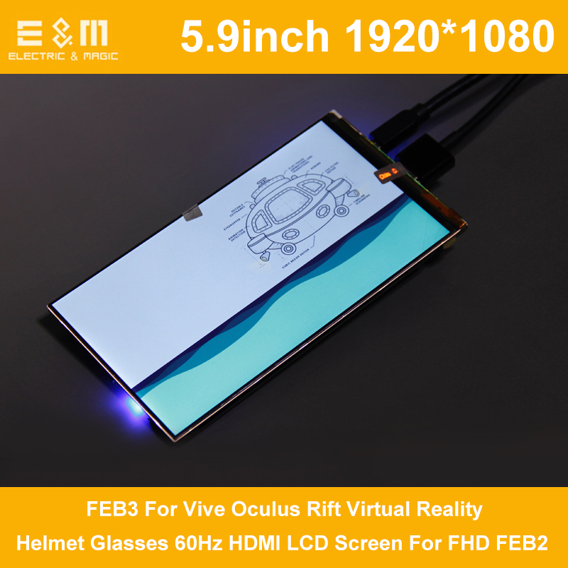 5.9 Inch 1920 * 1080 FEB3 For Vive Oculus Rift Virtual Reality Helmet Glasses 60Hz HDMI LCD Screen For FHD FEB2
