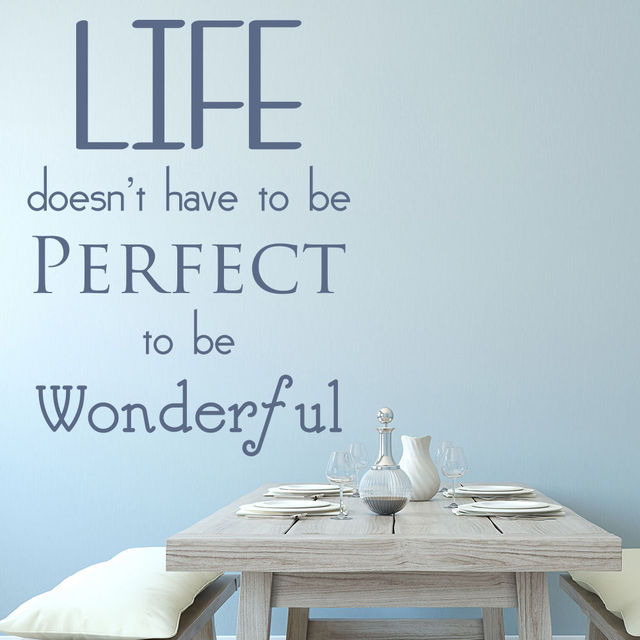 Life Doesnt Have To Be Perfect To Be Wonderful Quote Inspirational