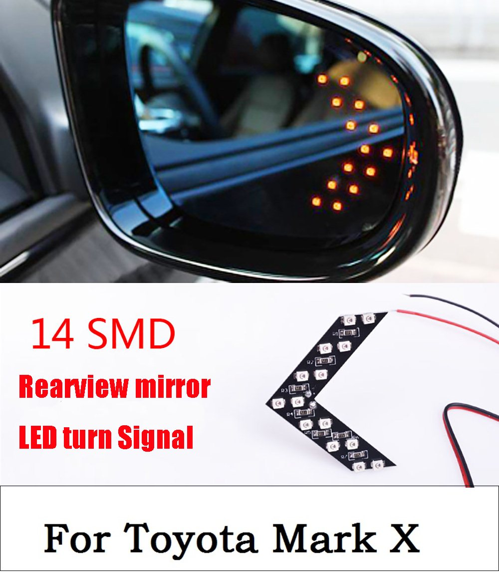 car styling 2017 14SMD Leds Arrows Lamp Indicator Safe Panels Car Side Mirror Turn Signal light For Toyota Mark X new arrows lamp indicator safe panels car side mirror turn light for ford fusion gt ka kuga maverick mondeo st mustang taurus x