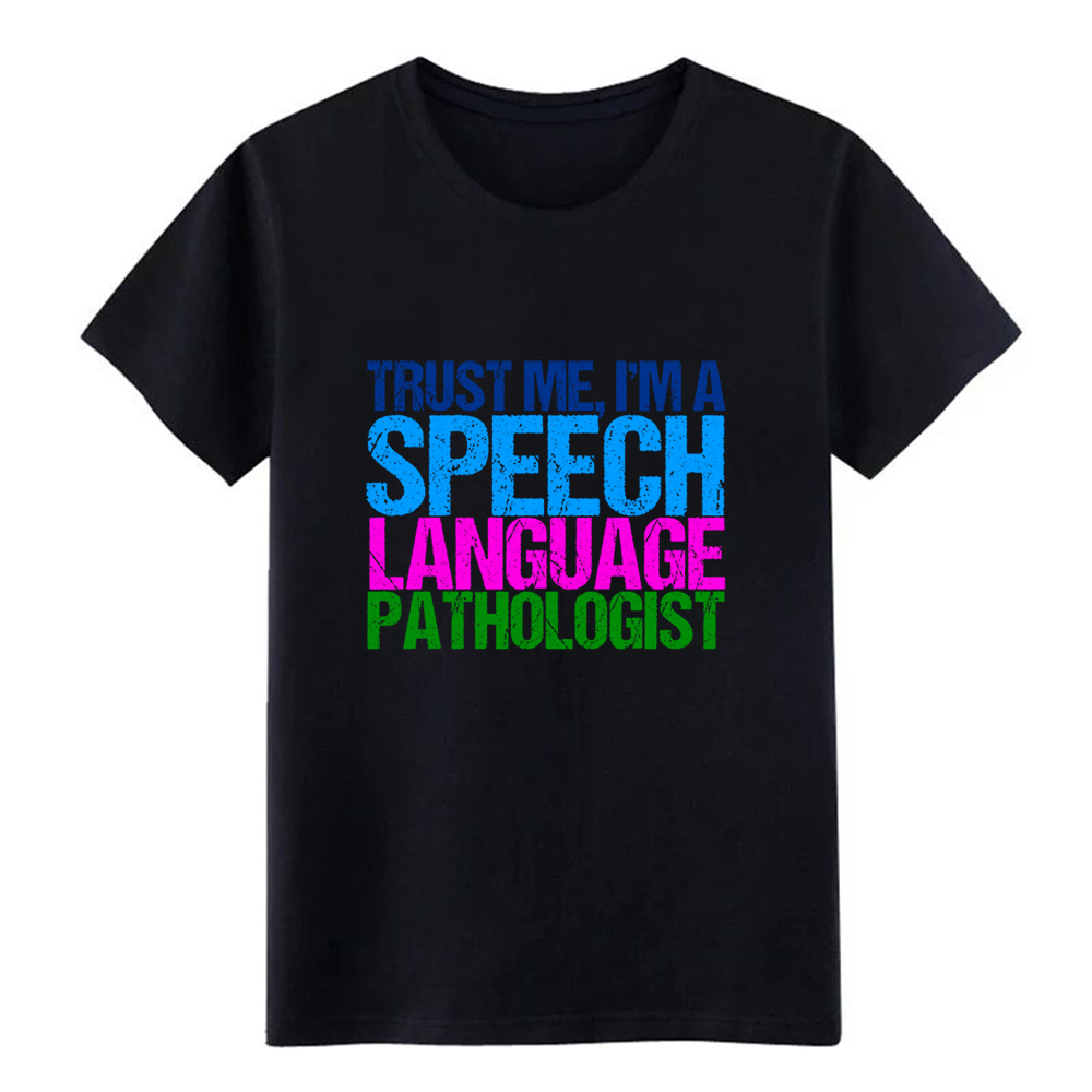 Men's Funny Speech Language Pathology Quote t shirt Character 100% cotton Round Collar Novelty Crazy Humor Spring slim shirt image