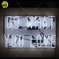 NEON SIGN For Do What You Love NEON Lamp GLASS Tube Decor Room Window Handcraft Advertise anuncio luminoso Custom White Board